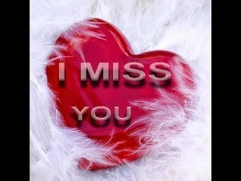 I Miss You Best Pictures Images Photos Wallpapers Graphics For