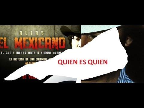 Quien Es Quien Alias El Mexicano Serie Rcn Primera Parte