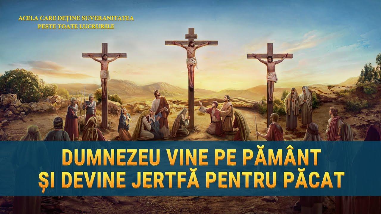 """Documentarului """"Acela care deține suveranitatea peste toate lucrurile"""" Fragment 10 - Dumnezeu vine pe pământ și devine jertfă pentru păcat"""