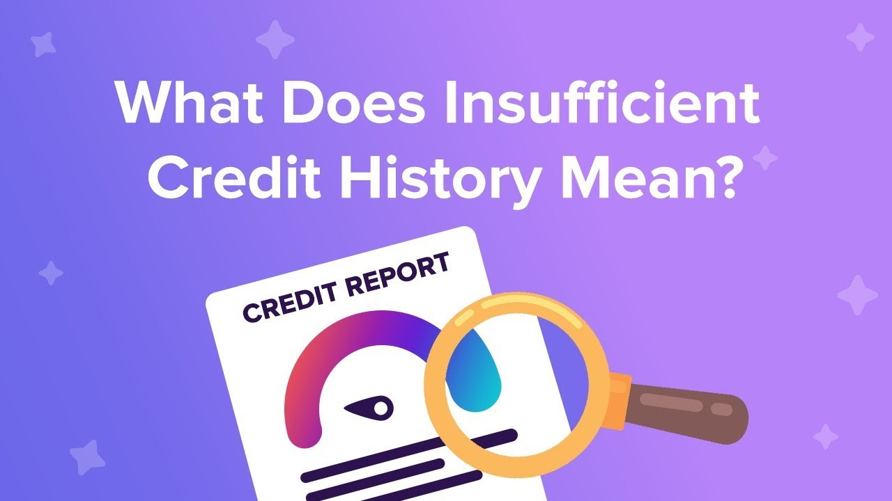 What Does Insufficient Credit History Mean