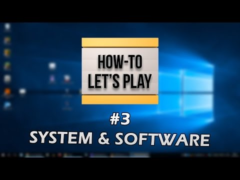 System & Software | HOW-TO LET'S PLAY #3