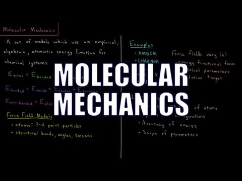 Computational Chemistry 2.2 - Molecular Mechanics