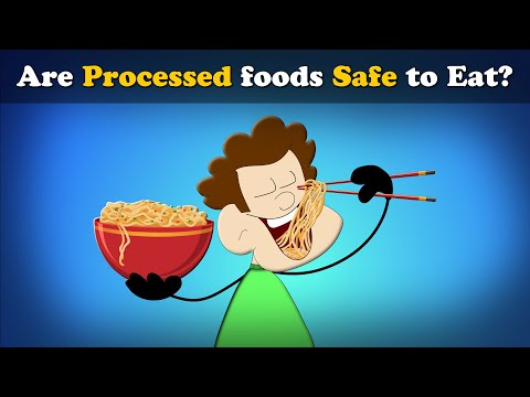 Are Processed foods Safe to Eat? | #aumsum #kids #science #education #children