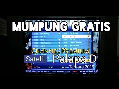 Channel Premium Gratis Satelit Palapa D Update 2019