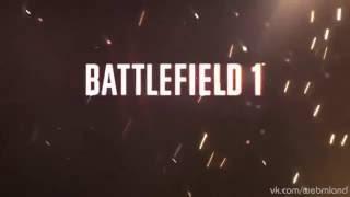Battlefield 1 Official Gameplay Trailer-Русская озвучка