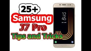 25+ Samsung J7 Pro Tips and Tricks. Samsung J7 Pro Hidden Features, Advance Features