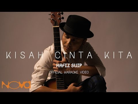 Free Download Kisah Cinta Kita - Hafiz Suip | Official Karaoke Video Mp3 dan Mp4