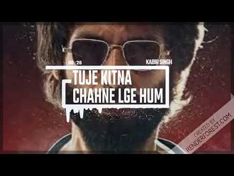 Tujhe kitna chahne lage |song|Arijit singh | Kabir singh | new bollywood movie songs