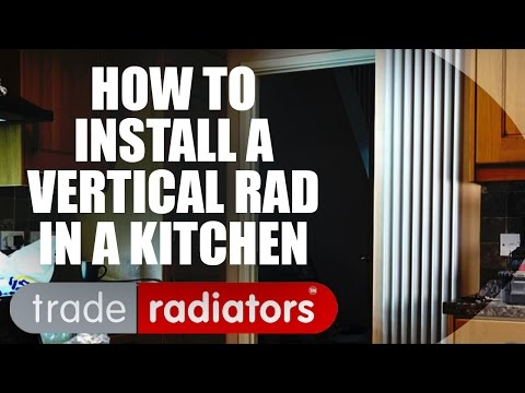Installing a Vertical Radiator in a Kitchen