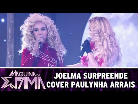 Máquina da Fama (16/05/16) Joelma surpreende cover Paulynha Arrais