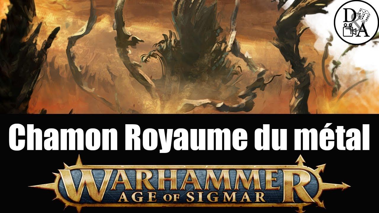 Lore Warhammer AOS [FR] : Chamon Le Royaume du Métal   D&A