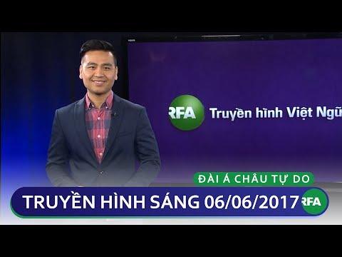 Tin tức thời sự sáng 06/06/2017   RFA Vietnamese News