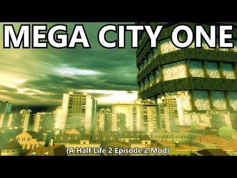 Mega City One (A Half Life 2 Episode 2 Mod)
