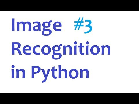 Image Recognition and Python Part 3