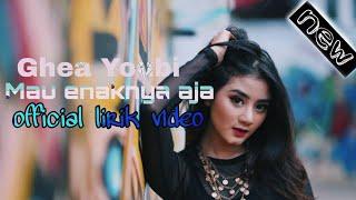 Gambar cover Ghea Youbi_-_mau enaknya aja (official musik lirik video)