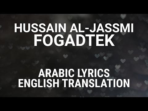 Hussain Al-Jassmi - Fogadtek (Emirati Arabic) Lyrics + Translation -حسين الجسمي فقدتك