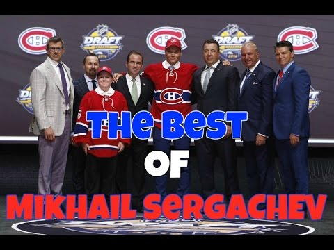 The Best of Mikhail Sergachev