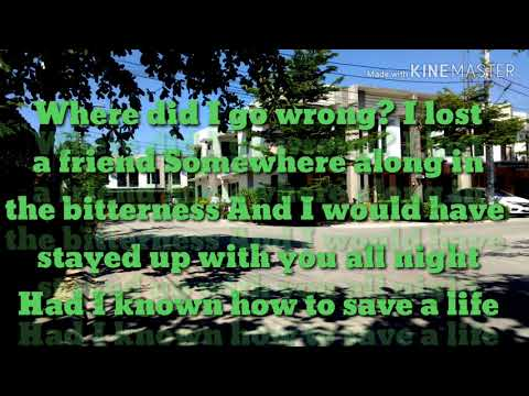 How to Save a Life - Originally by The Fray with Lyrics