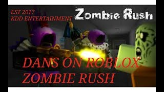 ROBLOX DAN`S FIRST GO ON ZOMBIE RUSH #1