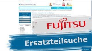 Jedes FUJITSU Ersatzteil schnell und einfach finden + Online bestellen [GER/EN]