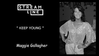 KEEP YOUNG LINEDANCE (MAGGIE GALLAGHER) STREAMLINE WEEK 10