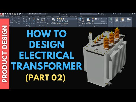 AutoCAD : Electrical Transformer Prototype 3D _Part 2