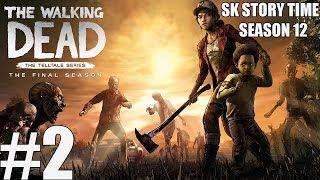 Walking Dead: The Final Season - Episode 2 [FULL GAME/WALKTHROUGH] | SK Story Time