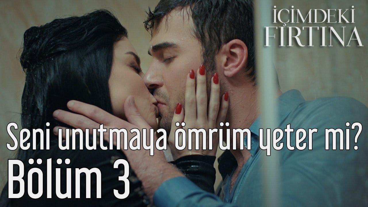 İçimdeki Fırtına 3. Bölüm - Ümit Besen Feat  Pamela Seni Unutmaya Ömrüm Yeter mi? #1