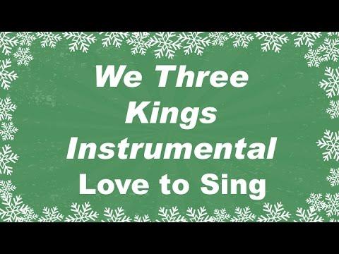 We Three Kings Instrumental Music   Karaoke Christmas Song with Lyrics