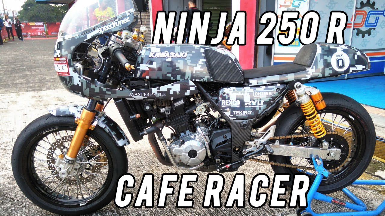 Modifikasi Kawasaki Ninja 250 R Cafe Racer By Dream Garage Youtube