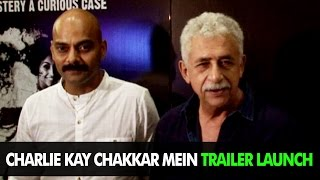 Latest Bollywood News - Charlie Kay Chakkar Mein Trailer Launch - Bollywood Gossip 2015
