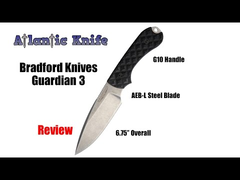 Bradford Knives Guardian 3 Fixed Blade Knife Review | Atlantic Knife Review 2019