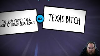 Texas Bitch   Quiplash w/ Fans!