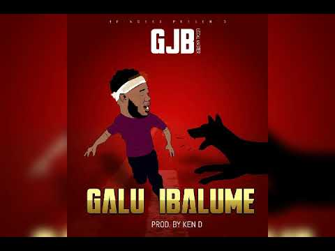 Download GJB(Localmaster) GALU IBALUME official (AUDIO)