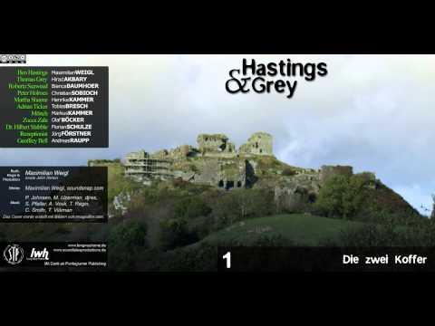 Hastings & Grey - Folge 1 - Die zwei Koffer [HÖRSPIEL]