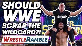 Should WWE SCRAP The Wildcard Rule?! | WrestleTalk's WrestleRamble