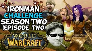 "World Of Warcraft Iron Man Challenge S2 Episode 2: ""Onward To Ashenvale!"""