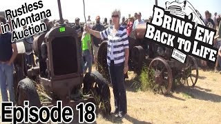 """BRING 'EM BACK TO LIFE Ep 18 """"Rustless In Montana Auction Pt. 4"""" (Full Episode)"""