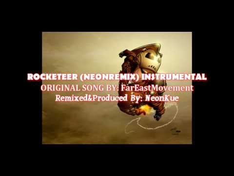 Far East Movement  Rocketeer NeonRemix Instrumental withwithout Vocals *FREE DOWNLOAD*