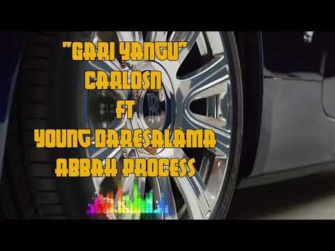 """Gari Yangu"" CarlosN ft Young Dsm,Abbah Process (official Audio song)"