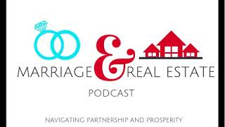Marriage & Real Estate Episode 4 Freedom