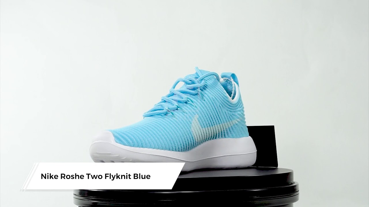 88250a9790eb Nike Roshe Two Flyknit Blue - YouTube