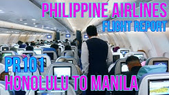 PHILIPPINE AIRLINES FLIGHT REVIEW | HONOLULU TO MANILA | PR101 | ECONOMY CLASS