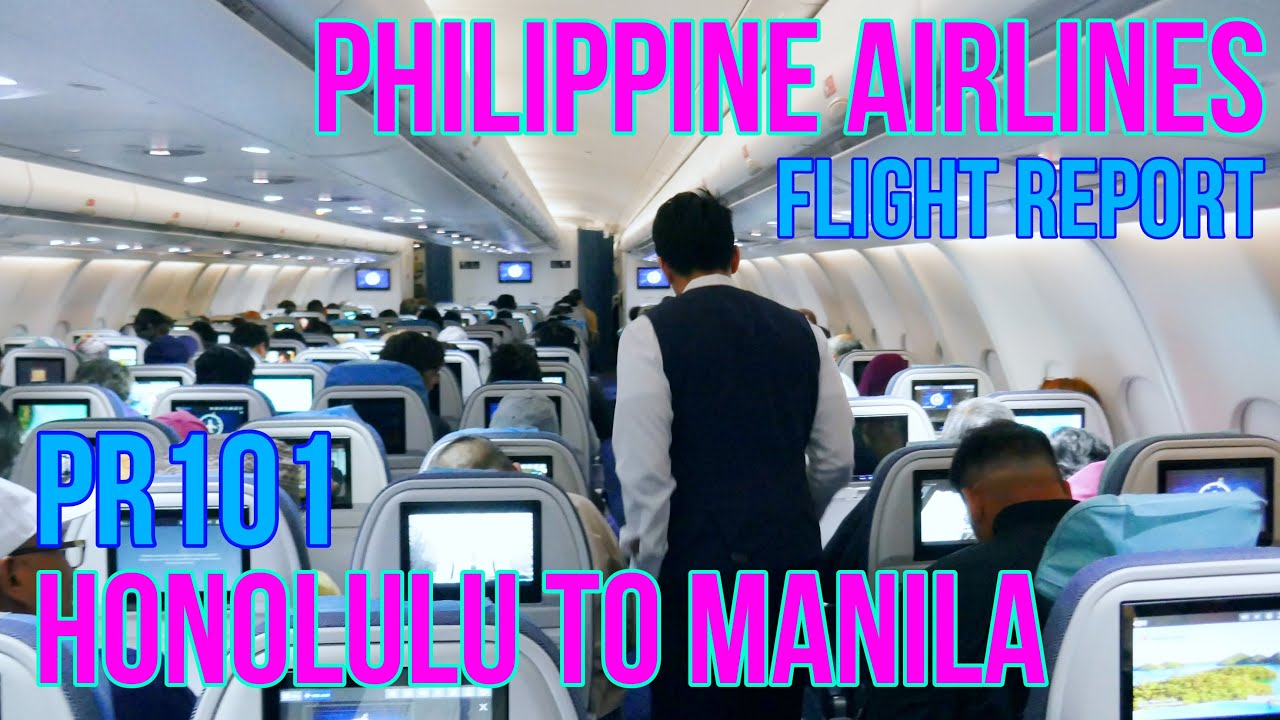 Philippine Airlines Flight Review Honolulu To Manila Pr101 Economy Cl