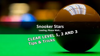 Snooker Stars - 3D Online Sports Game. Clear Level 1, Level 2 and Level 3 tips and tricks. screenshot 4