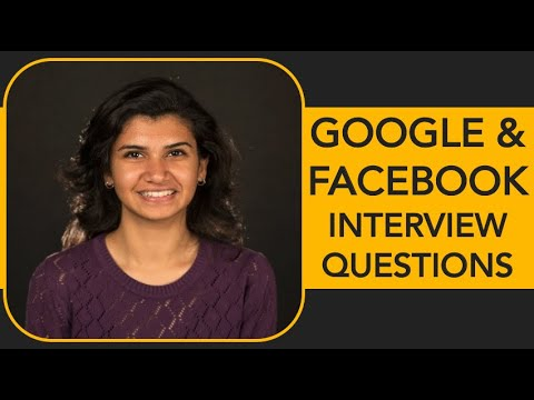 Google and Facebook Interview Questions & Tips - A Must Watch!
