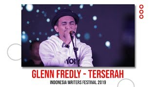 Glenn Fredly - Terserah LIVE IWF 2019