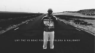 LNY TNZ & BOAZ feat. Mr. Polska & Kalibwoy - Ravelord (Official Music Video)