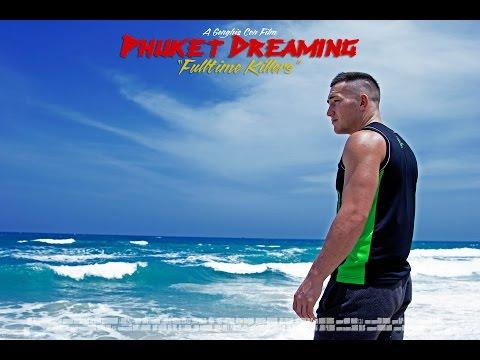 "Phuket Dreaming Season 1: Episode 4 - ""Fulltime Killers"" (on location at Phuket Top Team)"