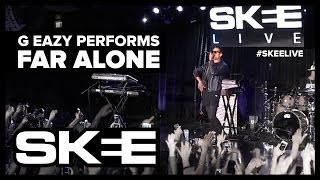 "G-Eazy Performs ""Far Alone"" on SKEE Live"